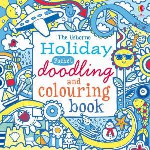 Doodling and Colouring Holiday (Art Ideas) (9781409530466) Books