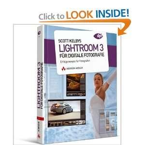 für digitale Fotografie (9783827329752) Scott Kelby Books