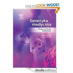 Genetyka medyczna. Podrecznik dla studentów Gerard Drewa