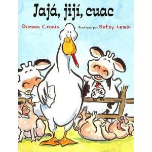 Jaja Jiji Cuac (Spanish Edition) [Paperback] Doreen Cronin Books