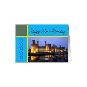 Happy 25th Birthday Caernarfon Castle Card: Toys & Games