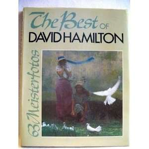 The Best of David Hamilton: David Hamilton, Denise Couttes