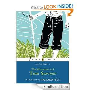 The Adventures of Tom Sawyer (Puffin Classics) Mark Twain, Richard