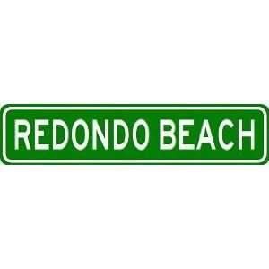 REDONDO BEACH City Limit Sign   High Quality Aluminum