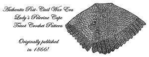 Civil War Victorian Pelerine Cape Crochet Pattern 1866