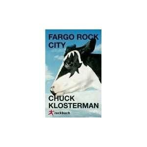 Fargo Rock City  Chuck Klosterman Bücher