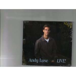 Andy Luse LIVE: Andy Luse: Music