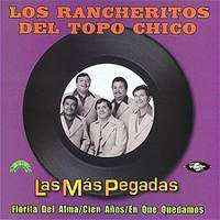 Los Rancheritos del Topo Chico   Las Mas Pegadas in Music Latin  JR