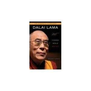 DALAI LAMA: HOMBRE, MONJE Y MISTICO (Spanish Edition