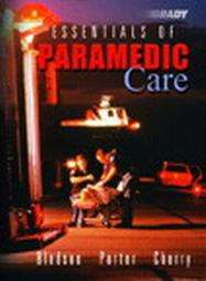 Essentials of Paramedic Care by Richard A. Cherry, Bryan E. Bledsoe