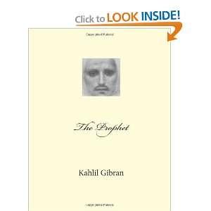 The Prophet (9781477497227): Kahlil Gibran: Books