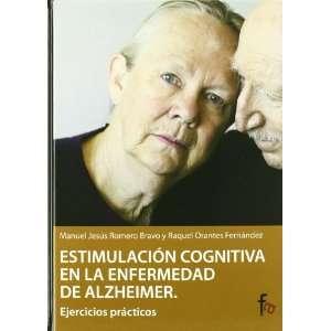): Manuel Jesus Romero Bravo, Raquel Orantes Fernandez: Books