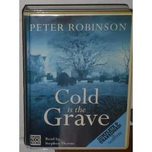 Cold is the Grave: Peter Robinson, Stephen Thorne: 9780754008330