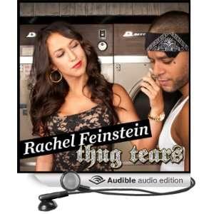 Thug Tears (Audible Audio Edition) Rachel Feinstein Books