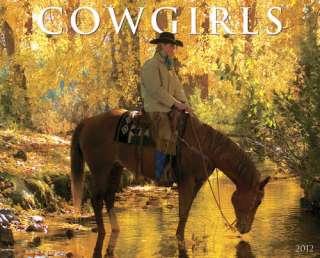 Cowgirls 2012 Wall Calendar 9781607553199