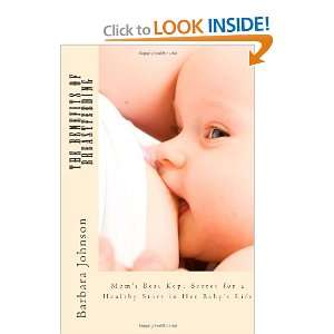 The Benefits of Breastfeeding Moms Best Kept Secret for