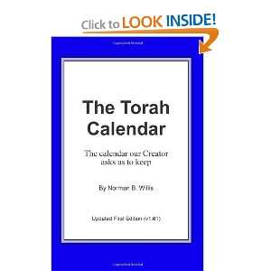 The Torah Calendar: Yhwhs Days Of Worship [Paperback