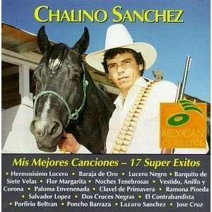 Mis Mejores Canciones 17 Super Exios Chalino Sanchez