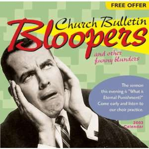Church Bulletin Bloopers Calendar (9780842357852): Books