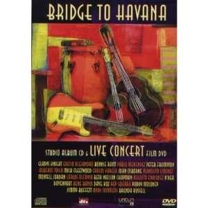 Bridge To Havana (Studio Album CD & Live Concert Film DVD