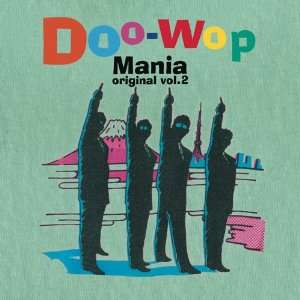 Doo Wop Mania Original Vol. 2 Various Music