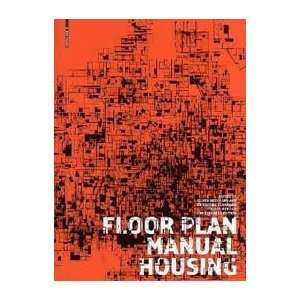 Floor Plan Manual Housing 4th Revised and Extended Edition edition