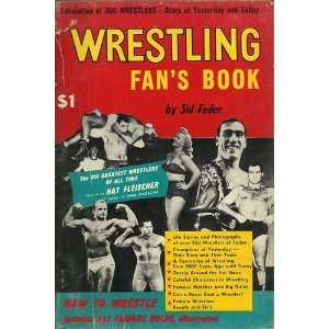 Wrestling Fans Book: Facts, Figures, Fotos and Fan Gossip