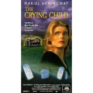 The Crying Child [VHS]: Mariel Hemingway, Finola Hughes, George