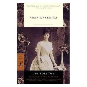 Anna Karenina (Modern Library Classics) 1st (first