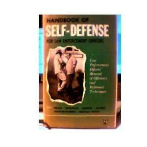 OF SELF DEFENCE FOR LAW ENFORCEMENT OFFICERS: JOHN MARTONE: Books