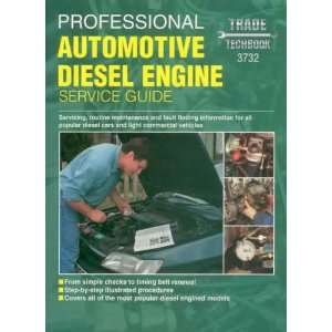 Automotive Diesel Engine Service Guide (Haynes Professional Techbooks)