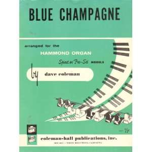 Blue Champagne  For the Hammond Organ, Spinet or Pre set Models