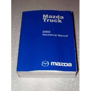 Mazda B Series Truck Workshop Manual Mazda Motor Corporation Books