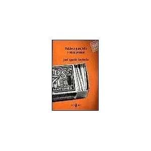 Palabras Para Julia y Otros Poemas (Spanish Edition