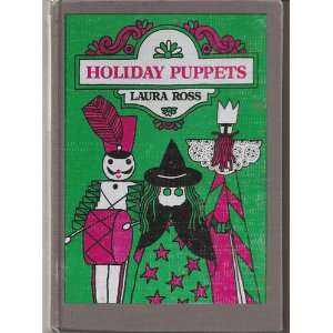 Holiday Puppets, (9780688515560): Laura. Ross: Books