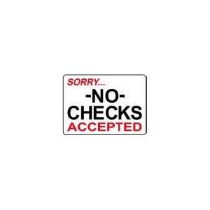NO CHECKS ACCEPTED 10x14 Heavy Duty Plastic Sign
