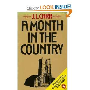 A month in the country (9780140058628): J.L. CARR: Books