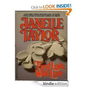 First Love Wild Love Janelle Taylor  Kindle Store