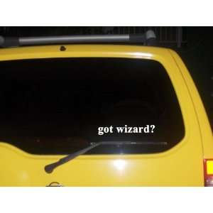 got wizard? Funny decal sticker Brand New Everything