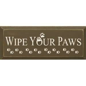 Wipe Your Paws (small) Wooden Sign