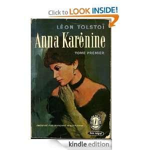 ANNA KARÉNINE (Anna Karenina) (French edition) Leon Tolstoï, Leo