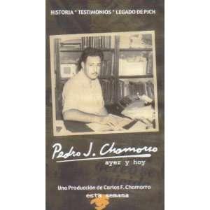 Pedro J. Chamorro: Ayer y Hoy: Pedro J. Chamorro: Movies
