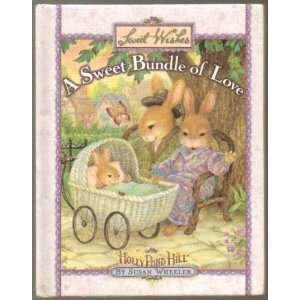 A Sweet Bundle of Love Sweet Wishes Holly Pond Hill Susan