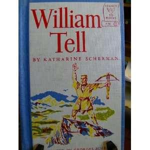 William Tell. Legacy Books Series No. Y 15 Katharine