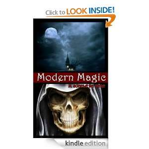 Modern Magic (Occult Guide for Witchcraft, Black&White Magic, Dreams