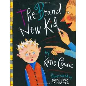 The Brand New Kid (9780385500302): Katie Couric, Marjorie