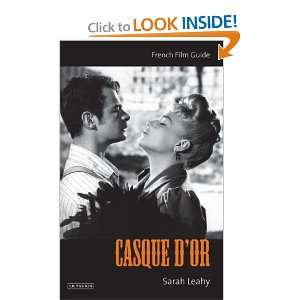 Casque DOr  (Cine file French Film Guides