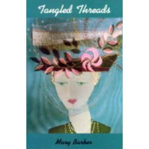 Tangled Threads [Hardcover]