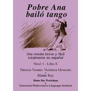 Pobre Ana bailo tango: Una Novela Breve y Facil Totalmente