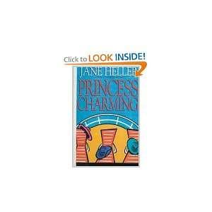 Princess Charming Jane Heller 9781574901023  Books